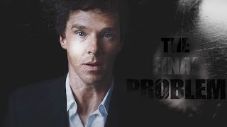sherlock | the final problem