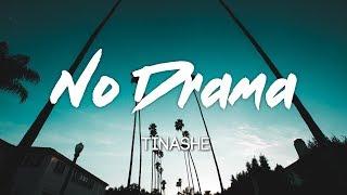 Tinashe   No Drama (Ft. Offset) Lyrics, Letras