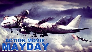Action Movie «MAYDAY» Full Movie, Action, Thriller, Drama / Movies In English