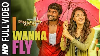 I Wanna Fly Full Video Song || Krishnarjuna Yudham Songs || Nani,Hiphop Tamizha | Telugu Video Songs