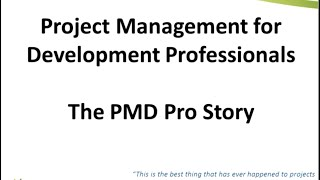 Project Management for Development Professionals – The PMD Pro Story
