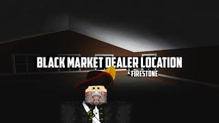 BLACK MARKET DEALER LOCATION in Firestone V2 | NEW UPDATE!