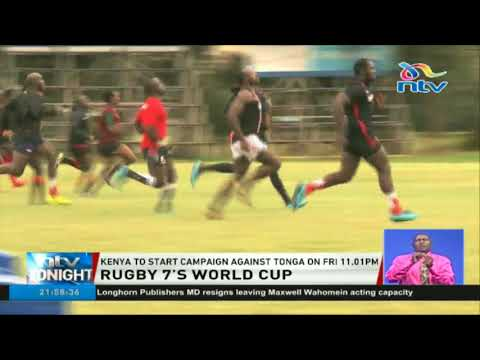 Kenya to start rugby 7's world cup campaign against Tonga on Friday