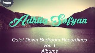 Adhitia Sofyan Quiet Down (2009) Full Albums +Lirik