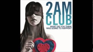 2AM Club - Hurricane [HQ]