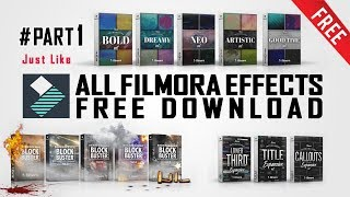 Filmora All Effects Set/Pack Free Download #Part 1
