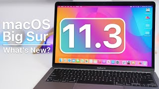 macOS 11.3 is Out! - What's New?