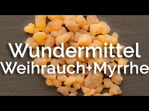 Weihrauch & Myrrhe, uraltes Wundermittel seit den Zeiten des Jesuskindes!