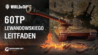 60TP Lewandowskiego: der polnische Monsterjäger. Leitfaden [World of Tanks Deutsch]