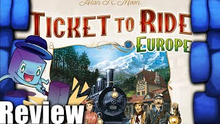 Ticket to Ride: Europe – 15th Anniversary Review - with Tom Vasel