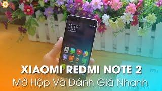Mở hộp XIAOMI REDMI NOTE 2 - Chip Helio X10, Ram 2Gb, Pin 3060mAh giá 3tr8