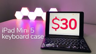 The $30 Backlit Keyboard Case For IPad Mini 5 — Is It Any Good?