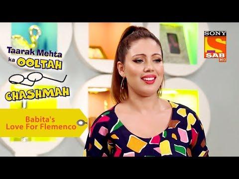 Your Favorite Character | Babita's Love For Flemenco | Taarak Mehta Ka Ooltah Chashmah
