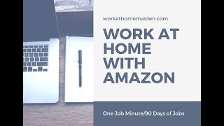 One Job Minute: Work at Home for Amazon