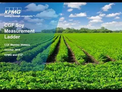 CGF – KPMG Webinar: Soy Measurement Ladder, October 2015