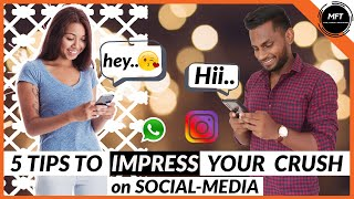 5 SIMPLE Tips to IMPRESS your CRUSH on SOCIAL MEDIA | Men's Fashion Tamil