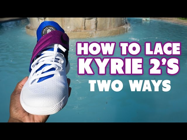 check out bf6b8 700fe How-to-lace-kyrie-2
