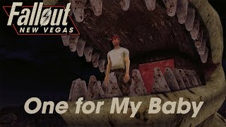 Fallout New Vegas One for My Baby