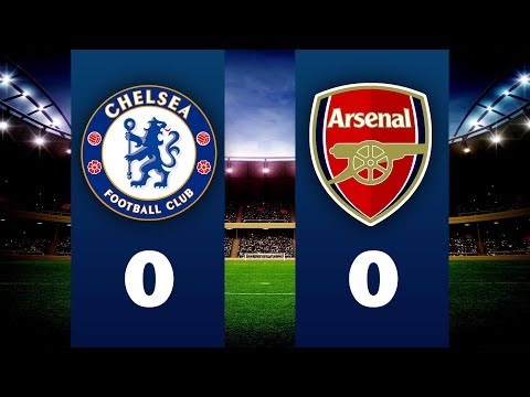 [LIVE STREAM] - CHELSEA Vs ARSENAL - GOALS AND HIGHLIGHTS!