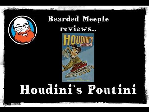 Bearded Meeple reviews Houdini's Poutini