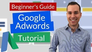 Google Ads Tutorial 2019 For Beginners: Click-By-Click Guide To Creating Profitable PPC Campaigns