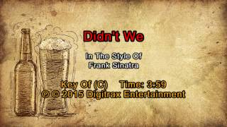 Frank Sinatra - Didn't We (Backing Track)