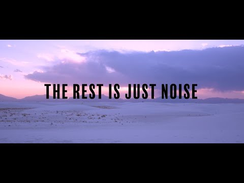 The Rest Is Just Noise - Trailer #2