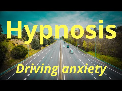 Hypnosis for driving anxiety