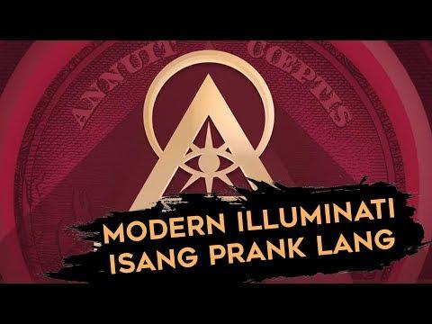 Totoo ba ang Modern Illuminati? O isang prank na nagkatotoo?