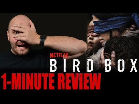 BIRD BOX (2018) - Netflix Original Movie - One Minute Movie Review
