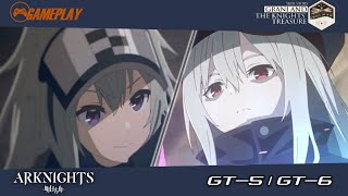 Doctor  - (Arknights) - Gameplay Arknights GT-5 GT-6   Side Story : Grani and the Knights' Treasure