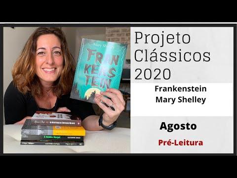Mary Shelley - Biografia e o surgimento de Frankenstein (Clássico Agosto)