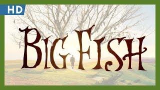 Trailer of Big Fish (2003)