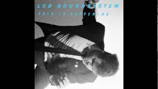LCD Soundsystem   All I Want