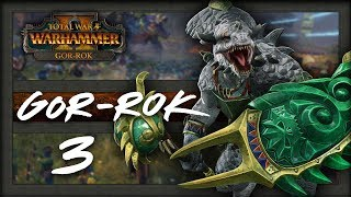 GOR-ROK  - Total War Warhammer 2 Campaign - Part 3