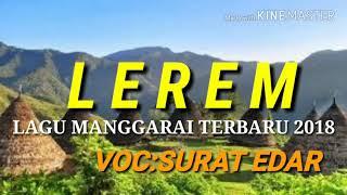 Asyyk_LAGU MANGGARAI TERBARU 2018_(LEREM)_VOC_SURAT EDAR