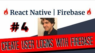 React Native - Firebase Authentication Tutorial | #4 Finishing Our App