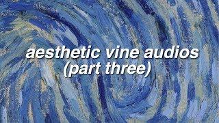 aesthetic vine edit audios [3]