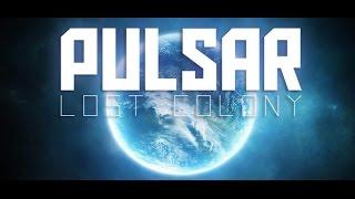 PULSAR: Lost Colony Обзор