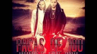 Pacas De 100 Arcangel Ft. Daddy Yankee  @S.E.M