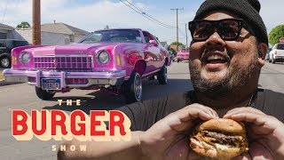 Why Lowriders and Backyard Burgers Define East L.A. | The Burger Show