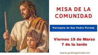 Misa de San José: 19-Marzo 7 de la tarde