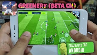 Greenery (Real Time PvP) | New Football Game by Netease - 绿茵之巅(测试服)