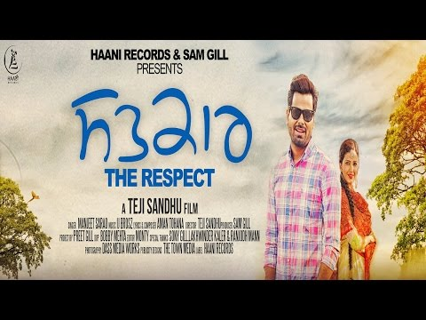 Satkar The Respect  Manjeet Sarao