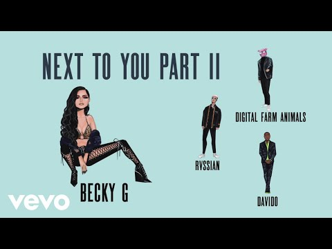Becky G Digital Farm Animals  Rvssian Next To You Part Ii Feat Rvssian  Davido