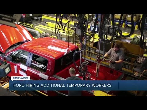 Ford hiring additional temporary workers