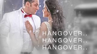 Hangover Full Song Lyrics   Kick   Salman Khan & Shreya Ghoshal