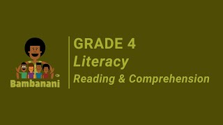 Grade 4 - Literacy - Reading and Comprehension