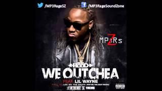 HQ Lyrics] Ace Hood   We Outchea (Clean) (Ft  Lil Wayne)