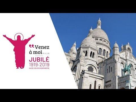Une année jubilaire au Sacré-Cœur de Montmartre